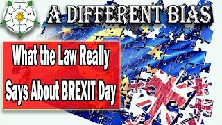 What the Law Actually Says About BREXIT Day