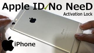 No Need Apple ID Activation iCloud Unlock anyiOS All iPhone Apple iOS iPhone