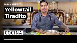 Yellowtail Tiradito - Aarón Sánchez's Recipes