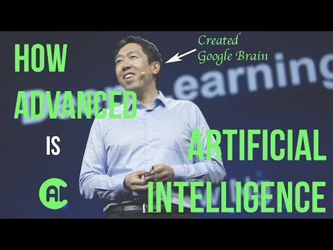 How Advanced Is Artificial Intelligence Right Now? | Andrew Ng | Q4 2017
