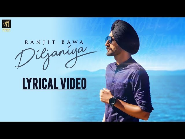 Diljaniya | Lyrical Video | Ranjit Bawa | Jay K | Latest Punjabi Song 2018 | Humble Music