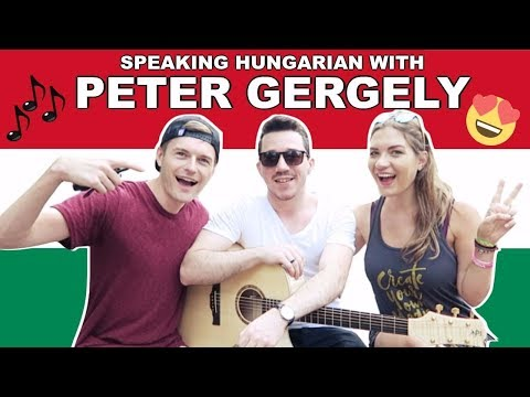 SPEAKING HUNGARIAN WITH PETER GERGELY 🇭🇺