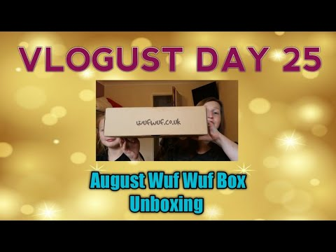 Vlogust Day 25   August Wuf Wuf Box Unboxing   Our Dogs Reactions
