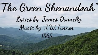 THE GREEN SHENANDOAH  - 1865 - Performed by  Tom Roush