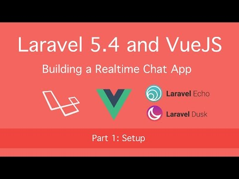 Building Realtime Chat with Laravel 5.4 and VueJS: Part 1 (Intro)