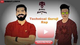 Technical Guruji Rap | Whatsapp status | Technical Guruji Whatsapp Status |