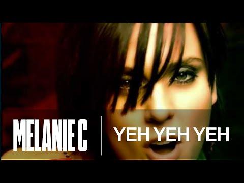 Melanie C - Yeh Yeh Yeh (Music Video) (HQ)