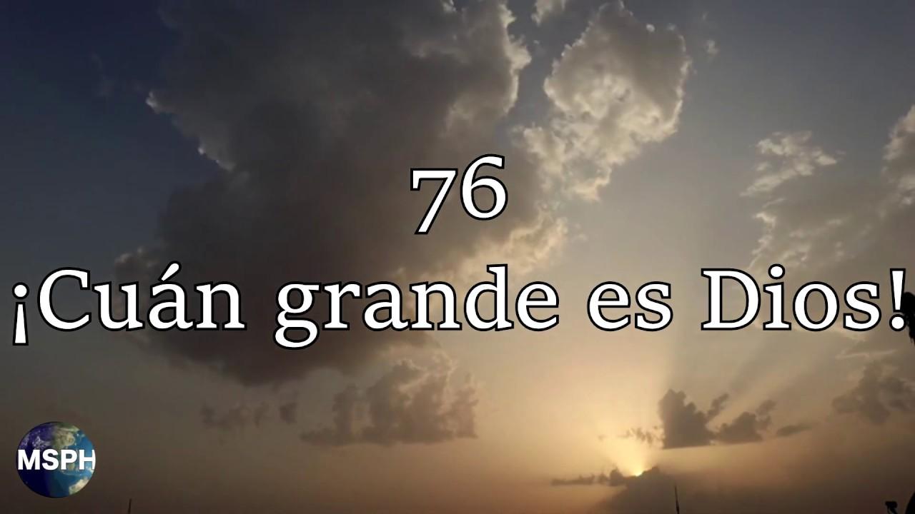 HA62   Himno 76   ¡Cuán grande es Dios!