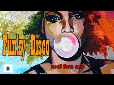 Classic 70's & 80's Funky Disco Mix #91 - Dj Noel Leon