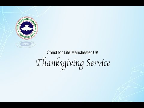 1st April 2018 Thanksgiving RCCG CFL Manchester