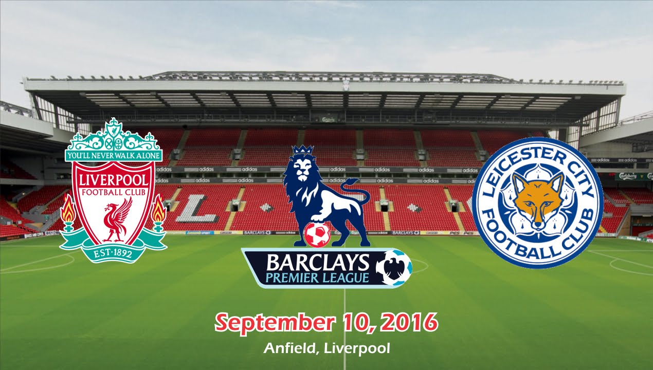 Liverpool Vs Leicester City 4 1 All Goals Highlight Cuplikan Gol 10 09 2016 Epl 2016 2017 Hd Youtube