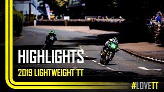 2019 Bennetts Lightweight TT Race - Race Highlights | TT Races Official