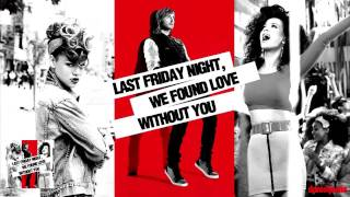 Last Friday Night, We Found Love Without You - Katy Perry / Rihanna / David Guetta [Mash-Up]