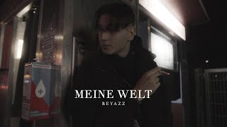 BEYAZZ - MEINE WELT (Official Video) [prod. by pilgrim]