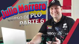 Curso de PLO (Pot Limit Omaha) / Julio Marrero Parte 6