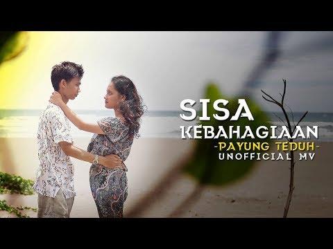 Payung Teduh - Sisa Kebahagiaan (Unofficial MV)
