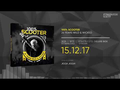 Scooter – 100% Scooter (25 Years Wild & Wicked) (Official Minimix HD)