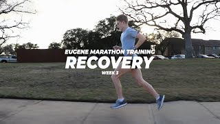 RECOVERY RUN - Eugene Marathon Training: Week 3