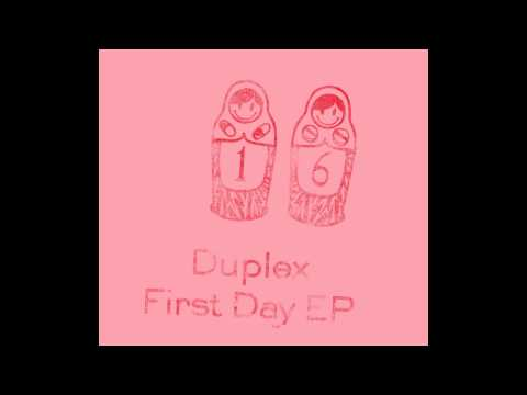 Duplex - First Day (Steven Tang Remix)