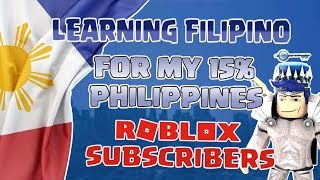 Learning Tagalog For my Philippine Roblox Subscribers