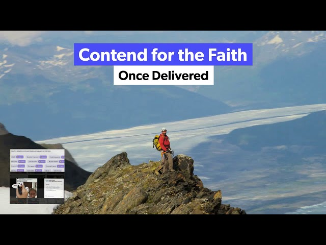 Contend for the faith once delivered