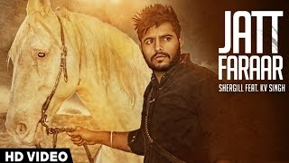 Shergill - Jatt Faraar | Shergill | Latest Punjabi Songs 2015 | Jass Records thumbnail
