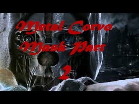 Metal Corvo Mask Part 2