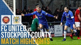 FC United Of Manchester Vs Stockport County - Match Highlights - 26.01.2019