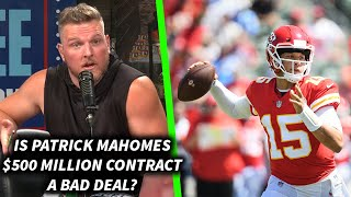 Is Patrick Mahomes' $500 Million Contract A Bad Deal?