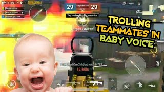 TROLLING TEAMMATES IN BABY VOICE TDM MATCH PUBG || TROLLING TEAMMATES FUNNY MOMENTS PUBG |