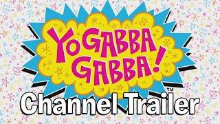 Yo Gabba Gabba! Channel Trailer