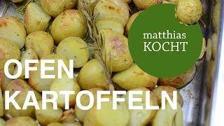 Ofenkartoffeln mit Rosmarin und Knoblauch | Matthias kocht