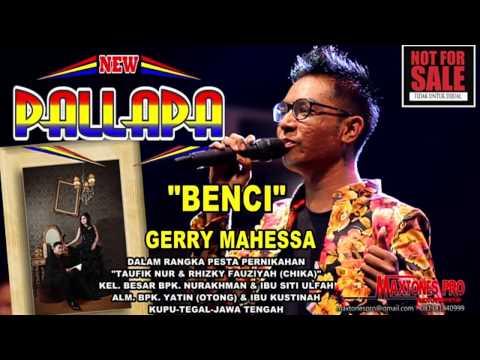 Best Gerry Mahessa Benci New pallapa