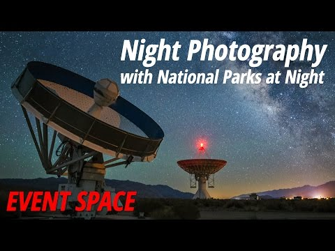 Night Photography with National Parks at Night