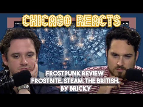 Frostpunk Review Frostbite  Steam  The British  By Bricky | First Chicago Reacts