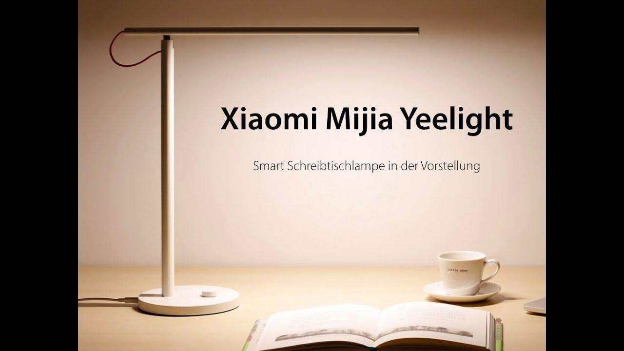 Ersteindruck Xiaomi Mijia Yeelight Led Schreibtisch Lampe