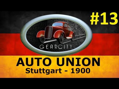GearCity - Auto Union - Novos Horizontes para a Empresa! ep 13