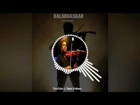Balabhaskar   Ennavaley   Violin