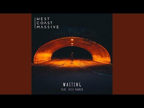 Waiting feat Otis Parker Extended