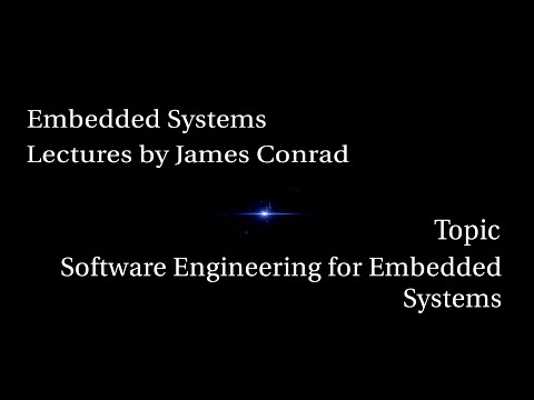 Embedded Systems: Software Engineering for Embedded Systems