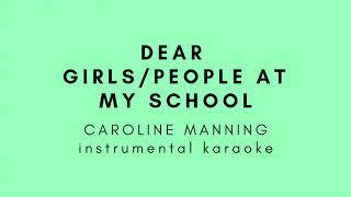 Dear Girls/People At My School Karaoke - Caroline Manning