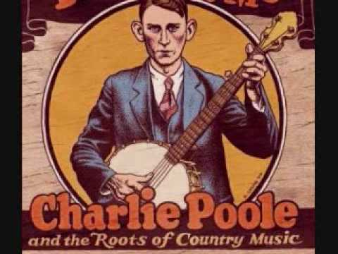 If The River Was Whiskey - Charlie Poole.wmv