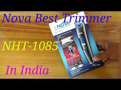 Nova NHT 1085 Trimmer unboxing & hands on