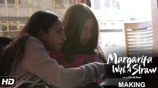 Margarita With A Straw | The Making of Laila: Episode 1 | Kalki Koechlin | In Cinemas Now