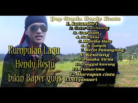 Hendy Restu Full Lagu Pop Sunda Bikin Baper