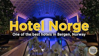 Hotel Norge at a Glance - one of the best hotels in Bergen, Norway