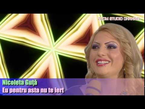 NICOLETA GUTA - EU PENTRU ASTA NU TE IERT, ZOOM STUDIO