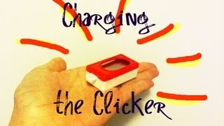 Getting Started With A Clicker - Charging It