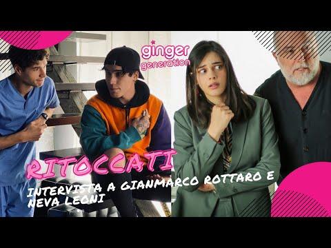 Gianmarco Rottaro e Neva Leoni parlano della serie tv Ritoccàti! 2