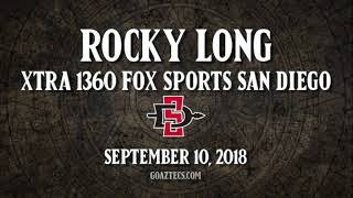 SDSU FOOTBALL: ROCKY LONG - XTRA 1360 FOX SPORTS SAN DIEGO